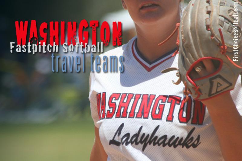 Washington Fastpitch Softball Travel Teams 10u-18u – First