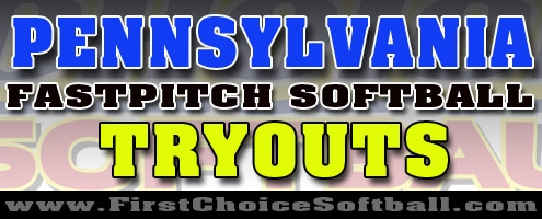 Pennsylvania Fastpitch Softball Tryouts
